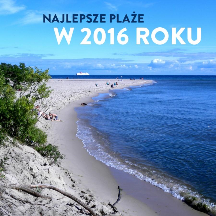 Gdzie najlepiej odpocząć nad Bałtykiem? Zobacz ranking najlepszych plaż 2016